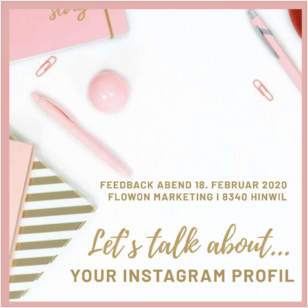Instagram Feedback Abend in Hinwil bei FlowOn Marketing